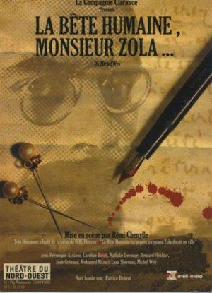 La bête humaine, Monsieur Zola...