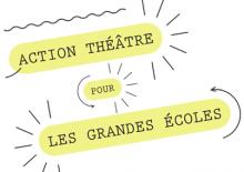 Action théâtre pour les Grandes écoles